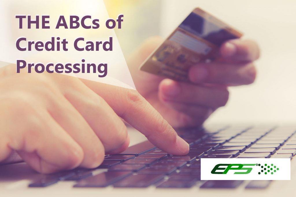 the abcs of credit card processing EPS Best Customer Service